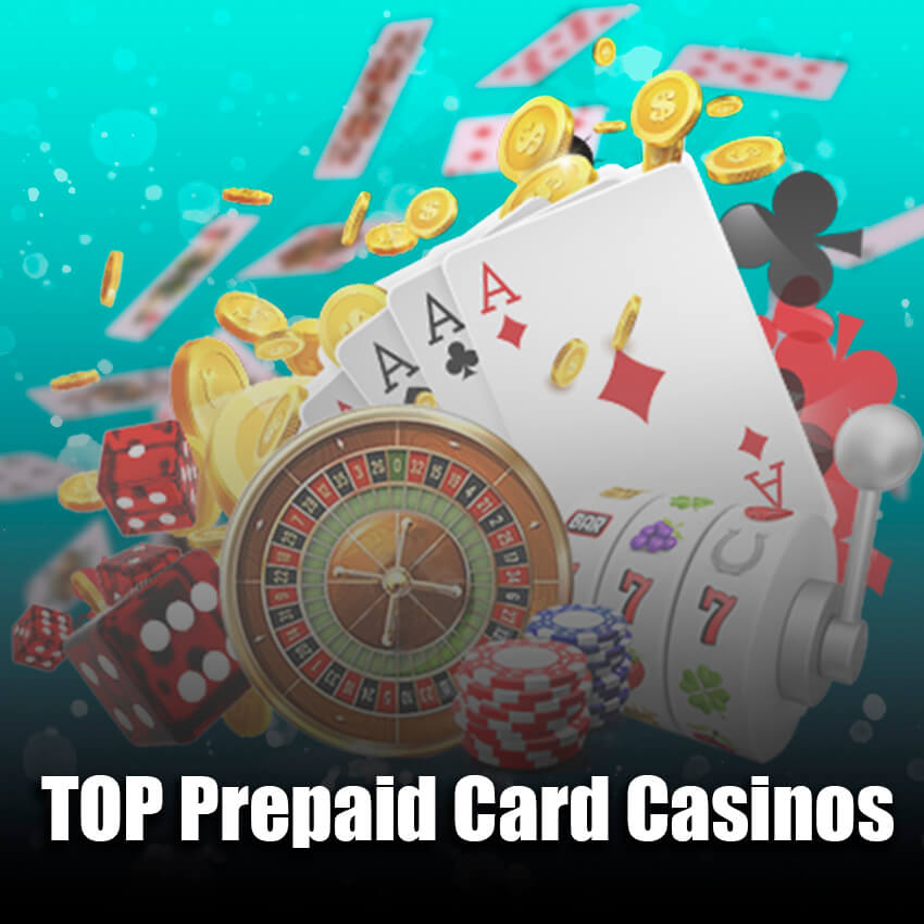 Top Prapaid Card Casinos