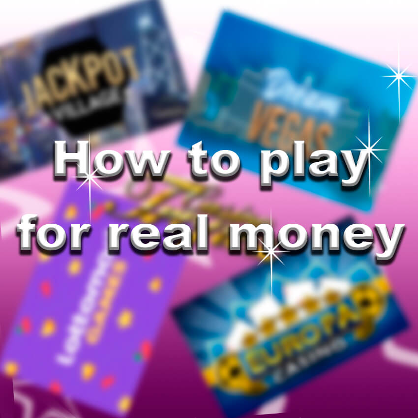 How to Play for Real Money